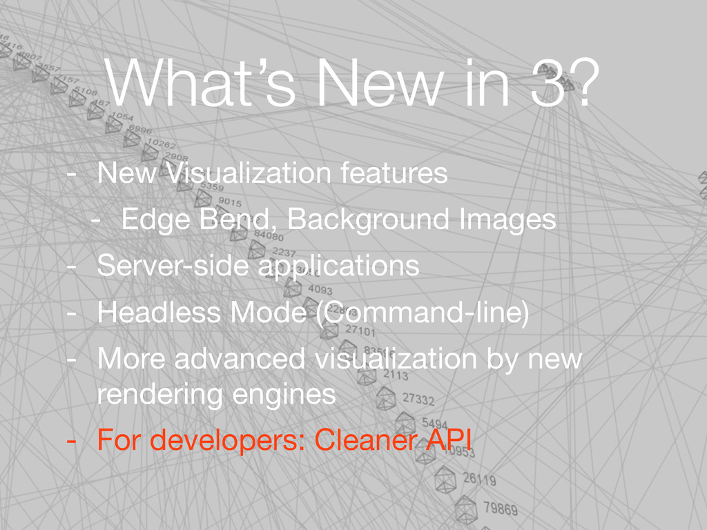What's New in 3? - New Visualization features -...