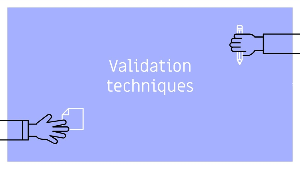 Validation techniques 23