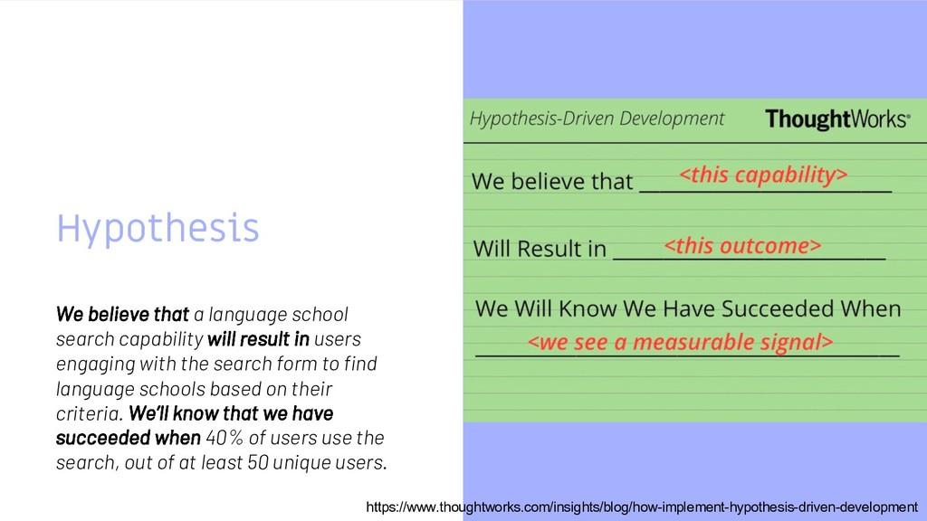 Hypothesis We believe that a language school se...