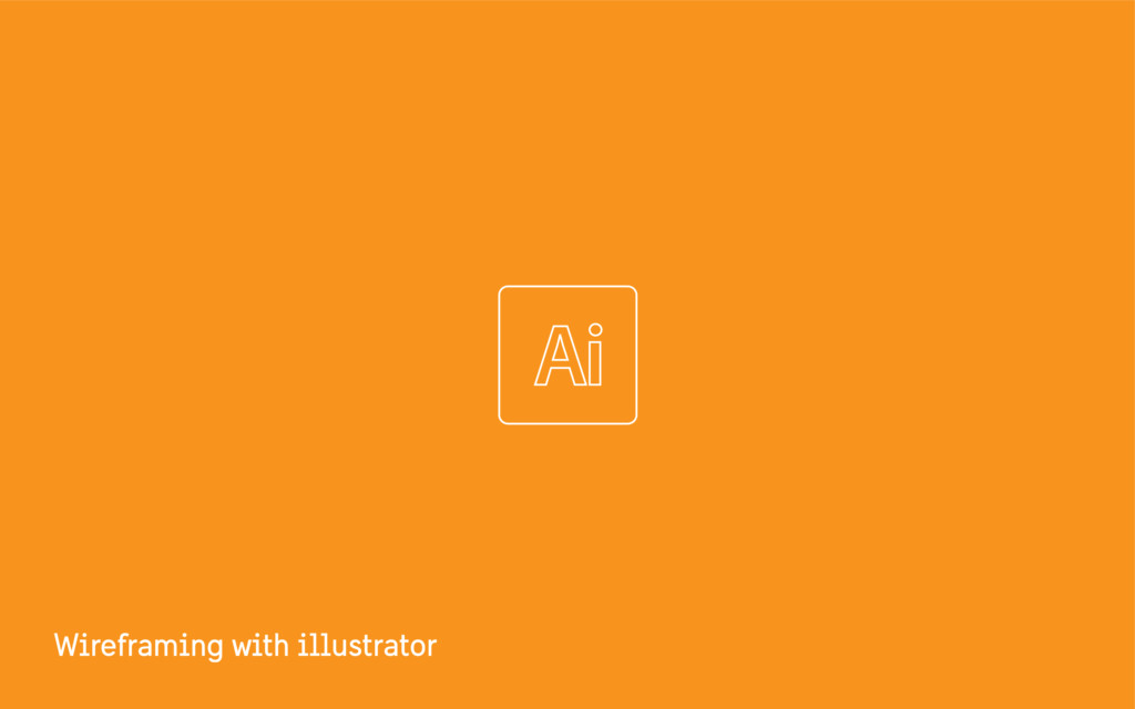 Wireframing with illustrator