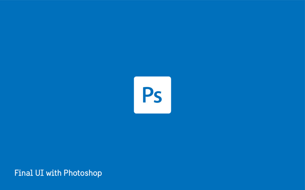 Final UI with Photoshop