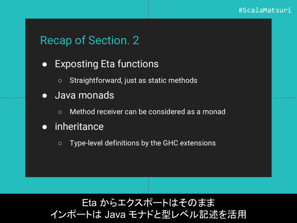 Recap of Section. 2 ● Exposting Eta functions ○...