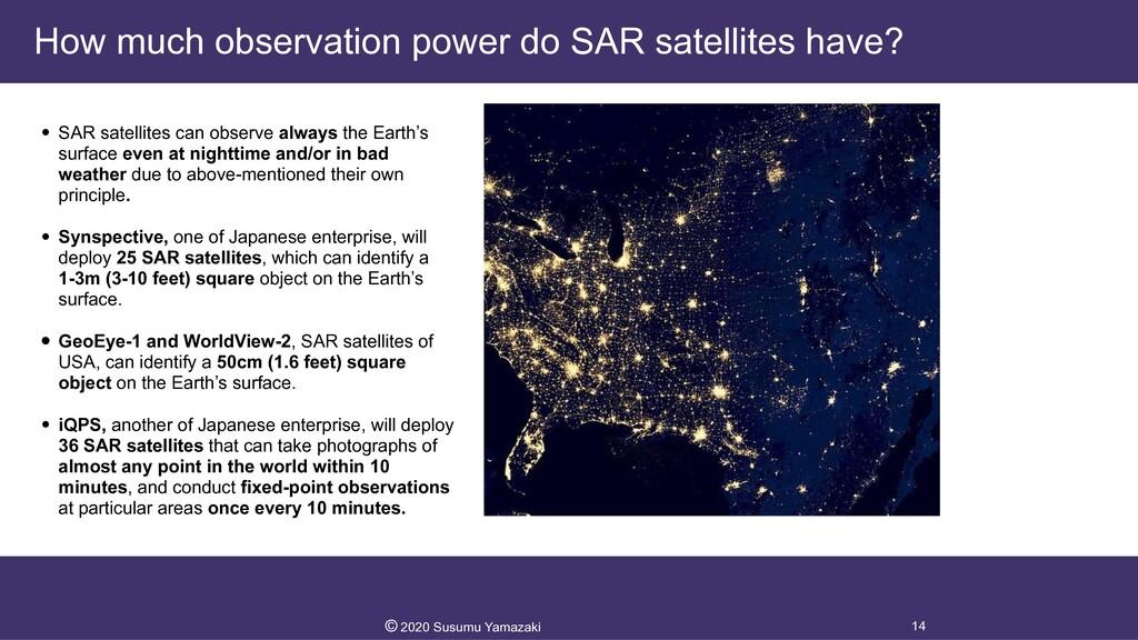 How much observation power do SAR satellites ha...