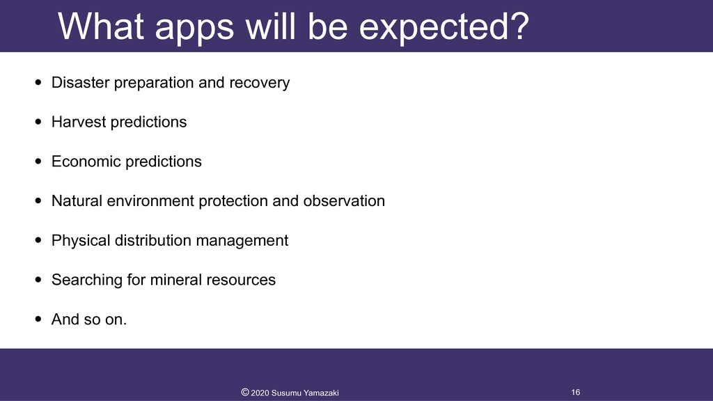What apps will be expected? • Disaster preparat...