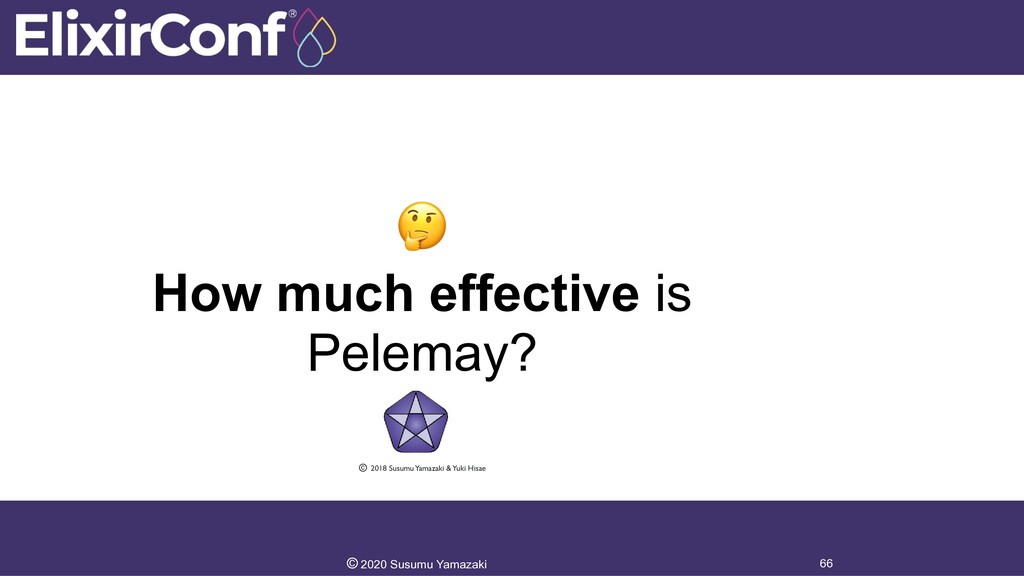How much effective is Pelemay? 66 © 2020 Susum...