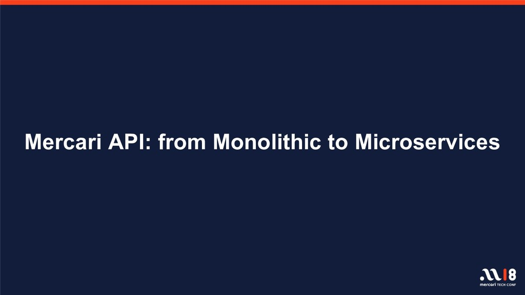 Mercari API: from Monolithic to Microservices