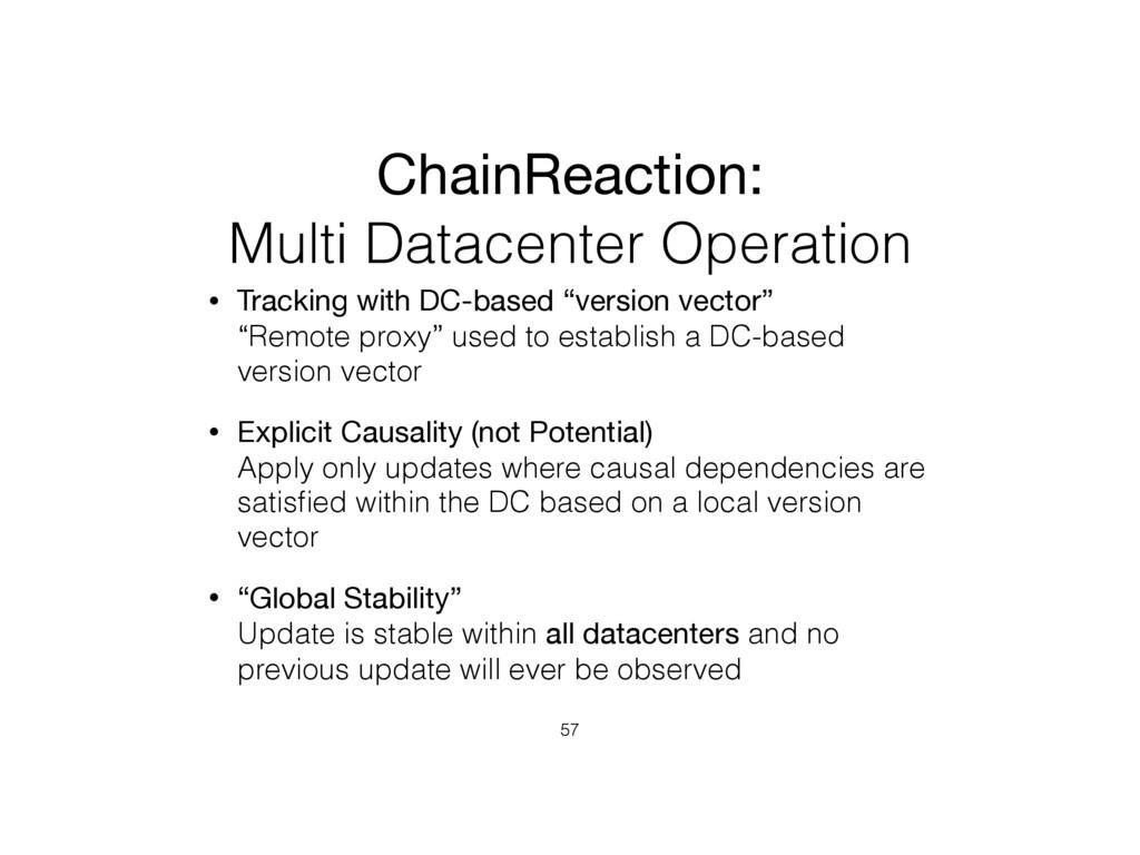 ChainReaction:   Multi Datacenter Operation • T...