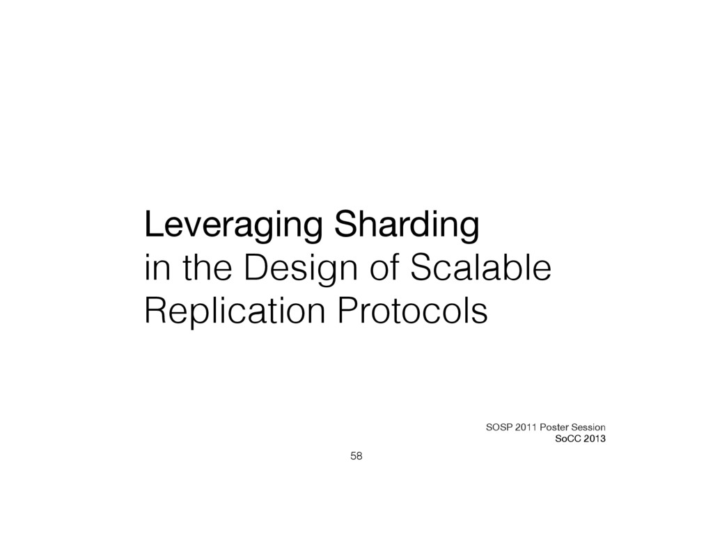 Leveraging Sharding  in the Design of Scalable ...