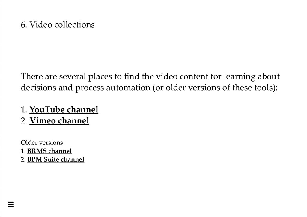 6. Video collections There are several places t...