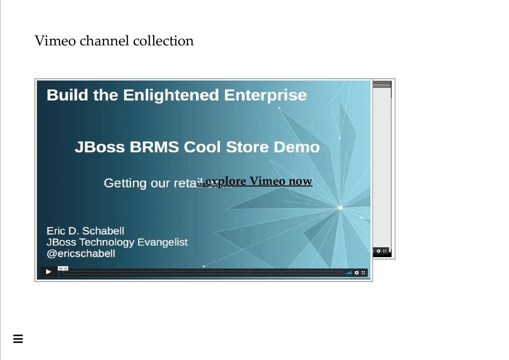Vimeo channel collection ...explore Vimeo now 
