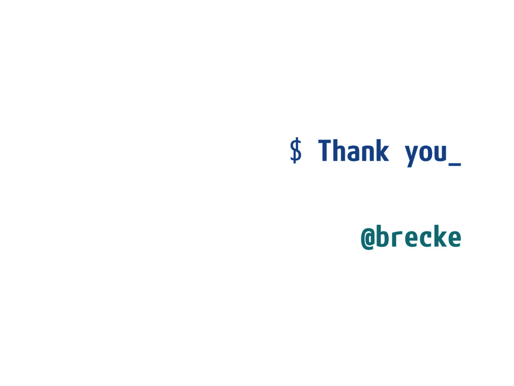 $ Thank you_  @brecke