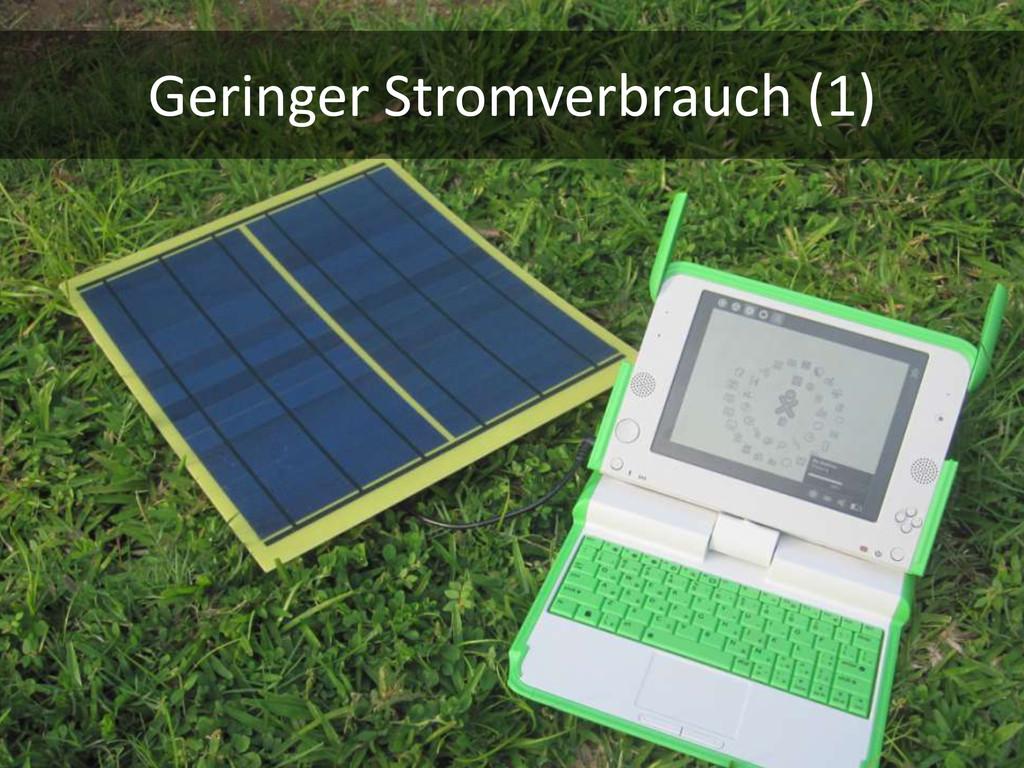 Geringer Stromverbrauch (1)
