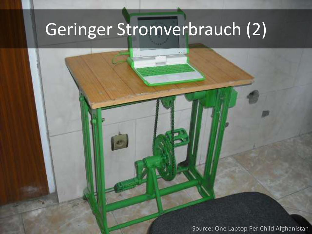 Geringer Stromverbrauch (2) Source: One Laptop ...