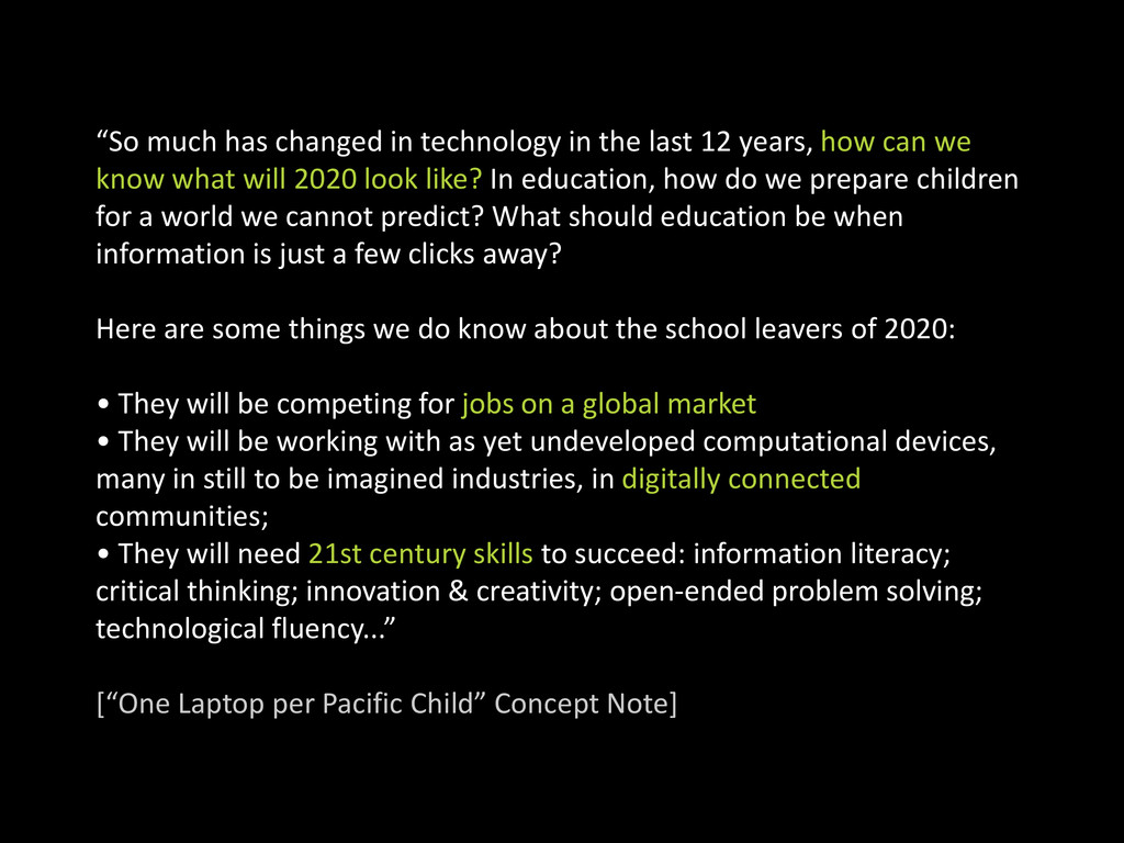 """""""So much has changed in technology in the last ..."""