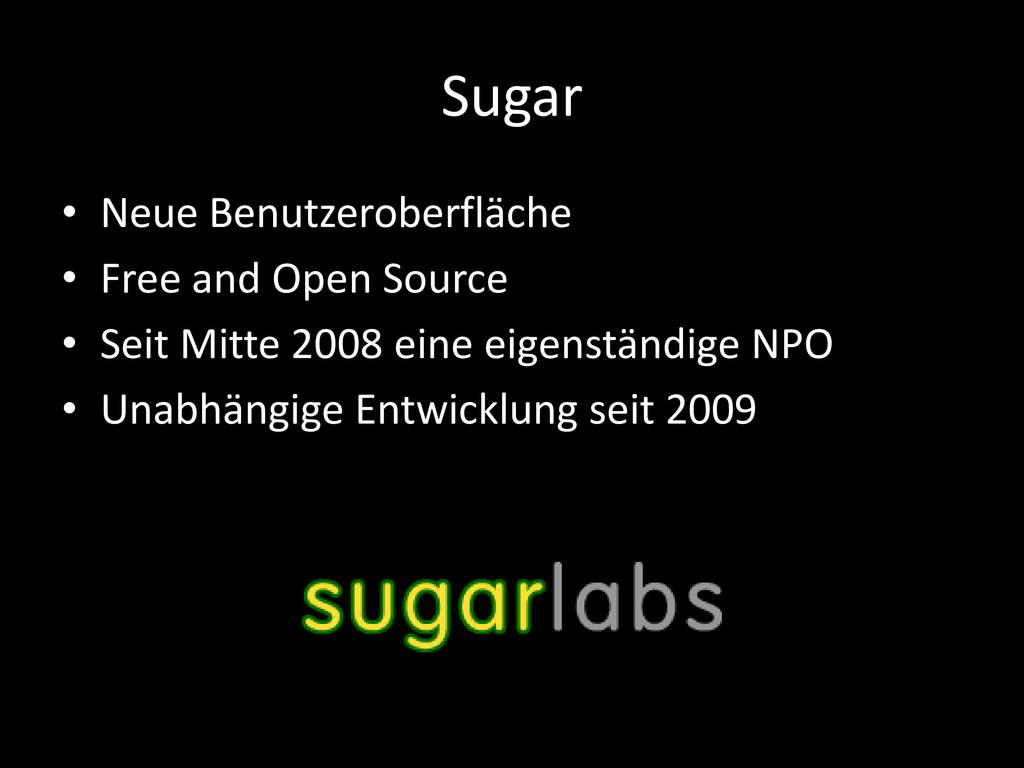 Sugar • Neue Benutzeroberfläche • Free and Open...