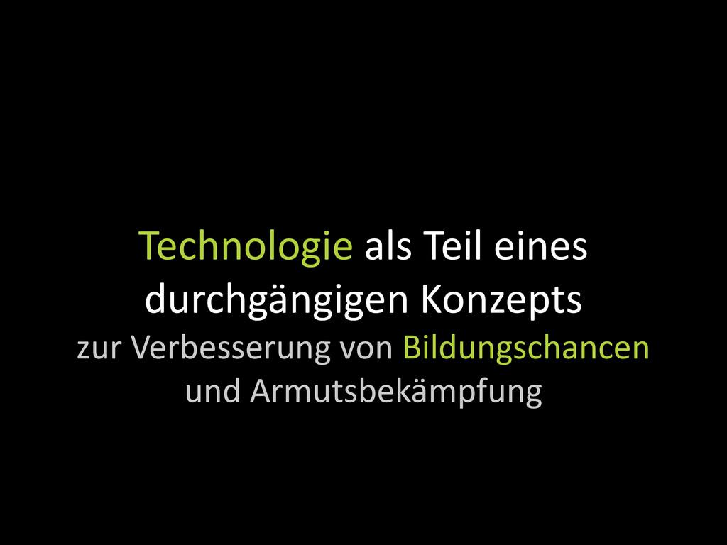 Technologie als Teil eines durchgängigen Konzep...