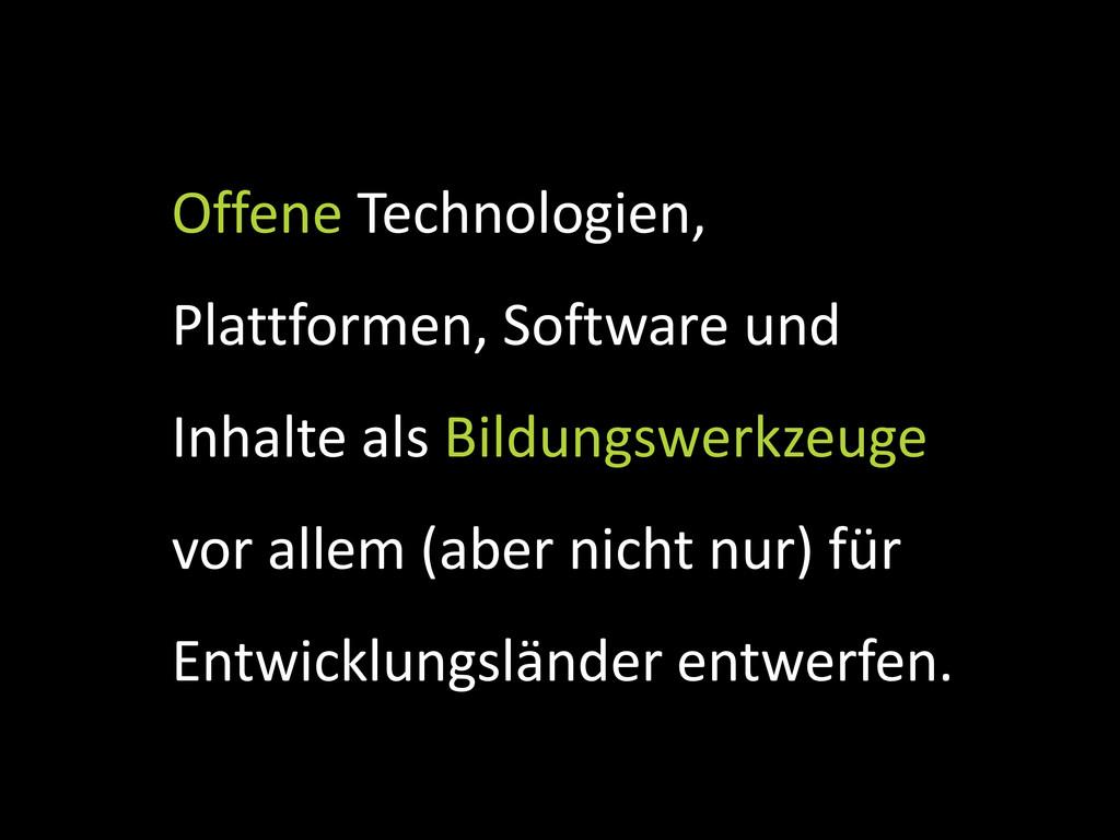 Offene Technologien, Plattformen, Software und ...