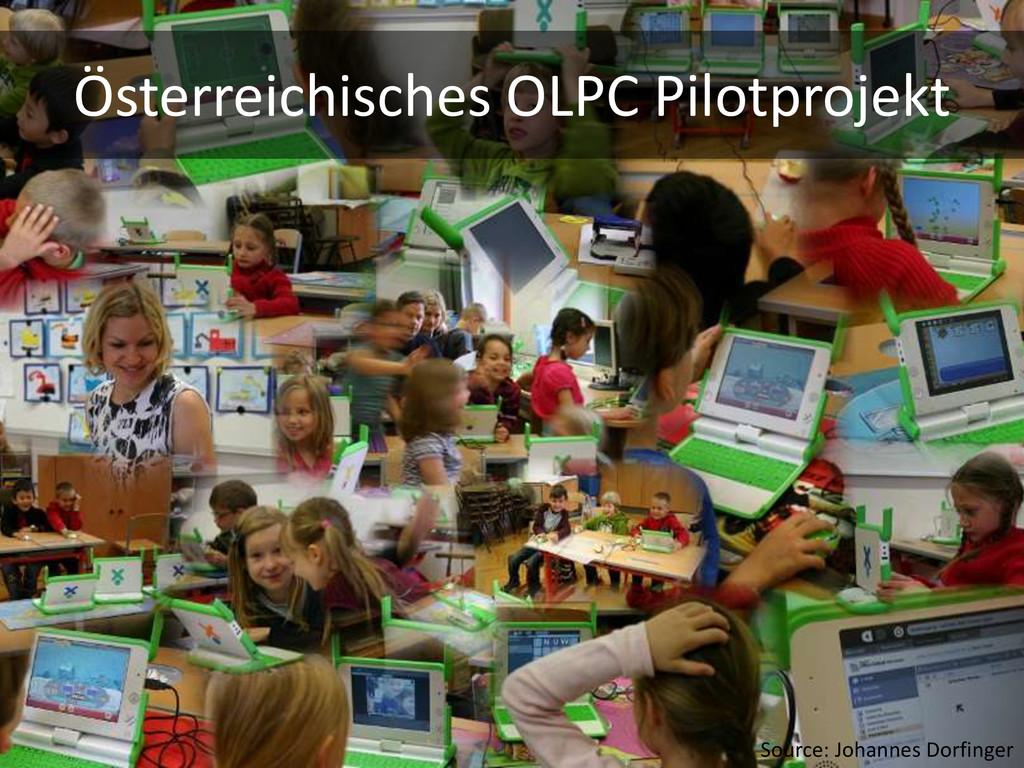 Österreichisches OLPC Pilotprojekt Source: Joha...