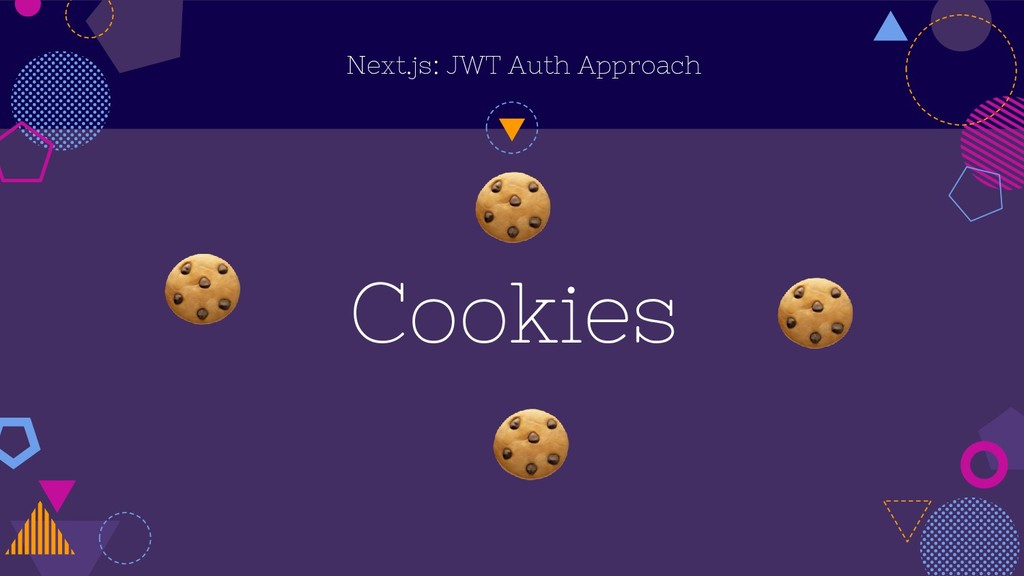 Next.js: JWT Auth Approach Cookies