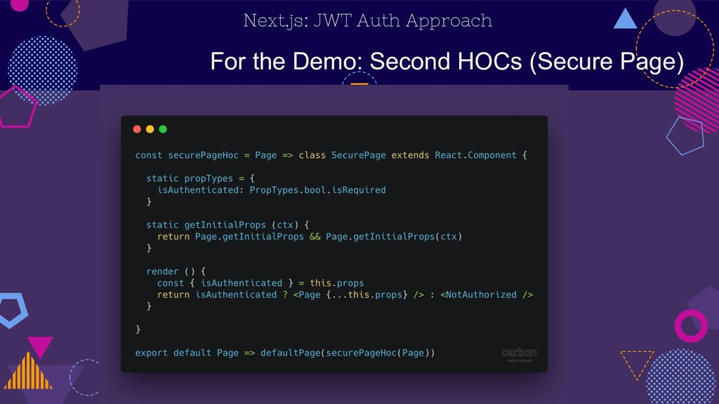 Next.js: JWT Auth Approach For the Demo: Second...