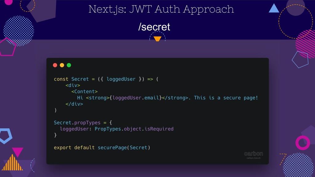 Next.js: JWT Auth Approach /secret
