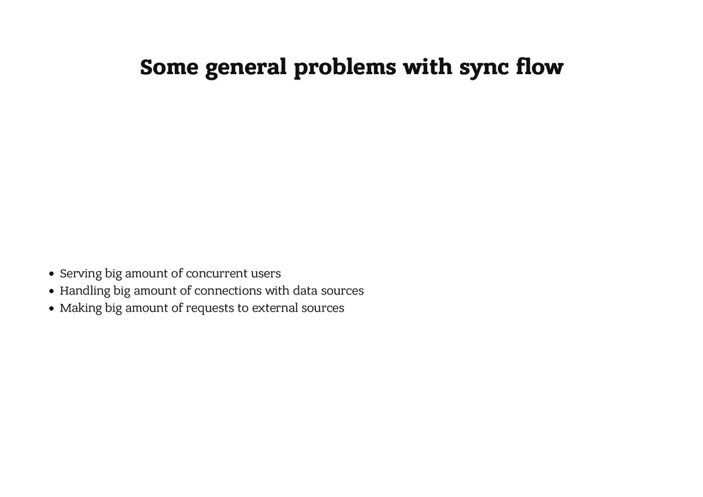 Some general problems with sync flow Some genera...