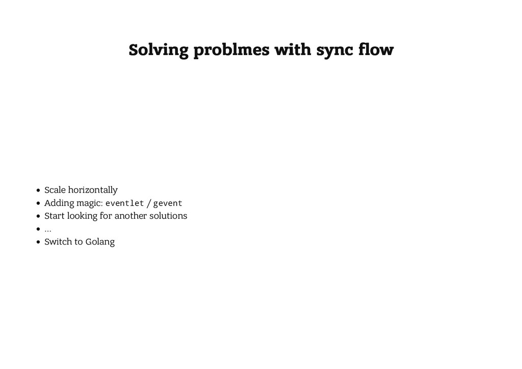 Solving problmes with sync flow Solving problmes...