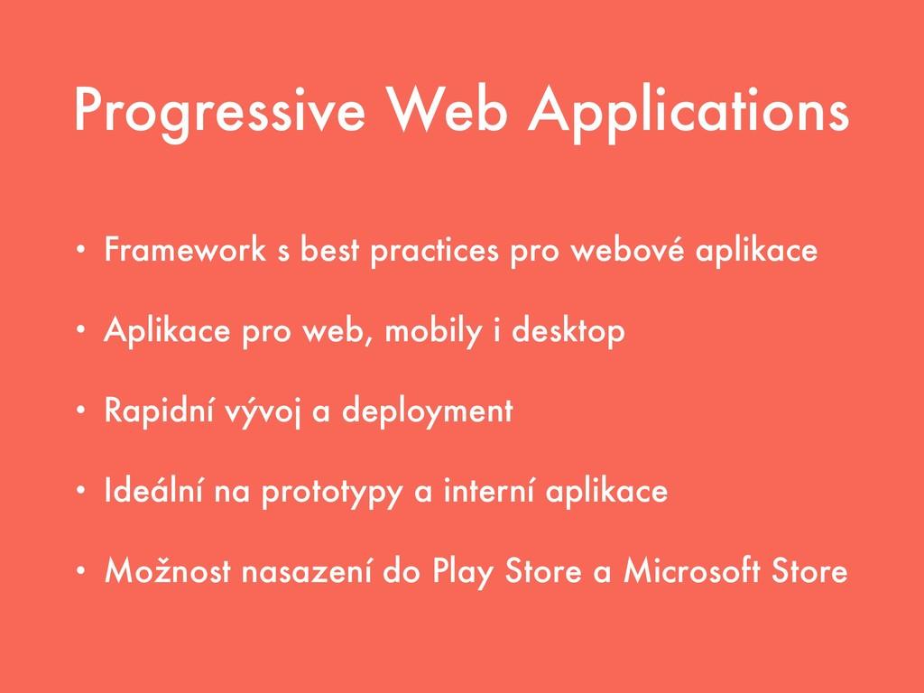 Progressive Web Applications • Framework s best...
