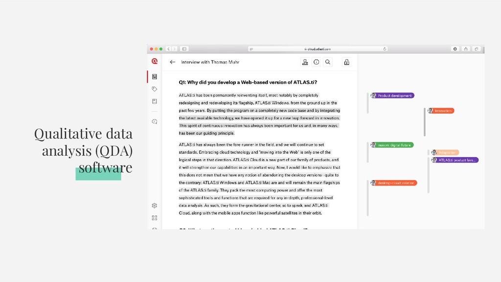 Qualitative data analysis (QDA) software