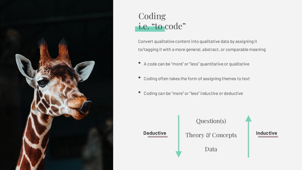 """Coding i.e. """"to code"""" Convert qualitative conte..."""