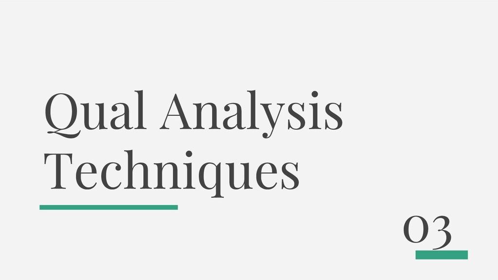 Qual Analysis Techniques 03