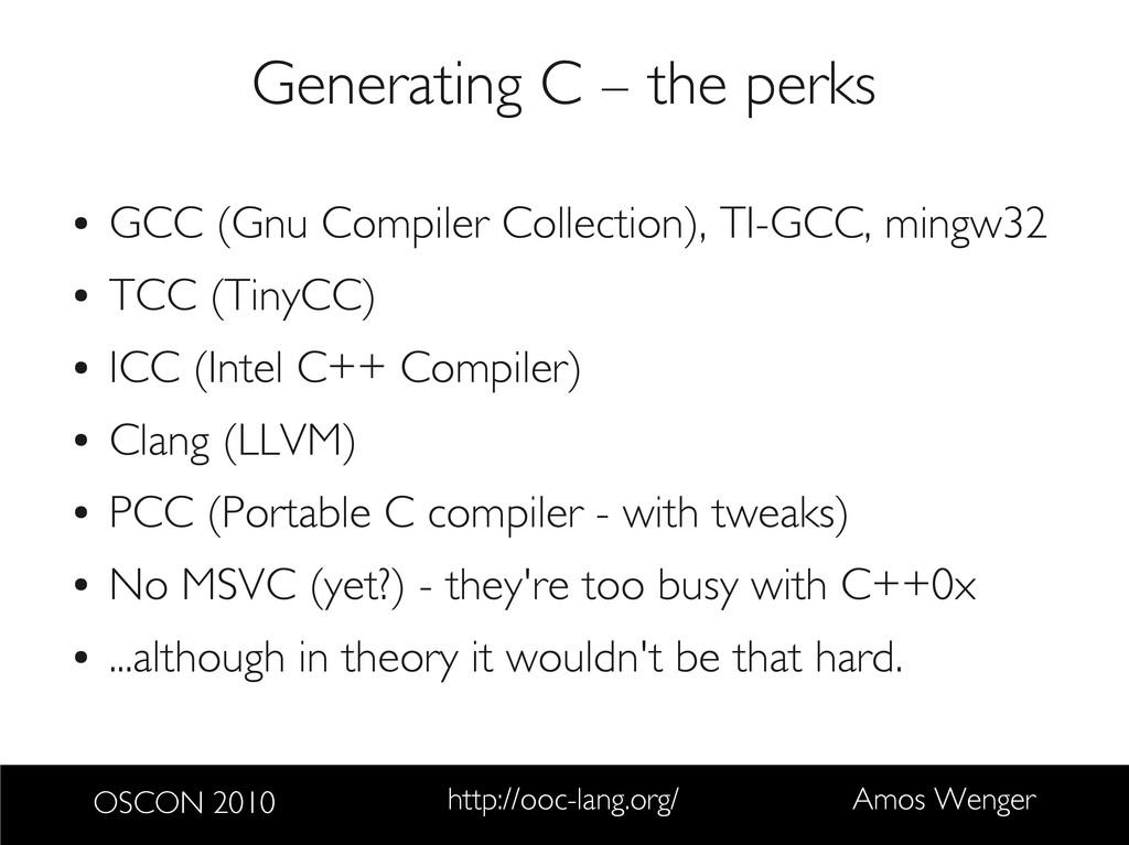 OSCON 2010 http://ooc-lang.org/ Amos Wenger Gen...