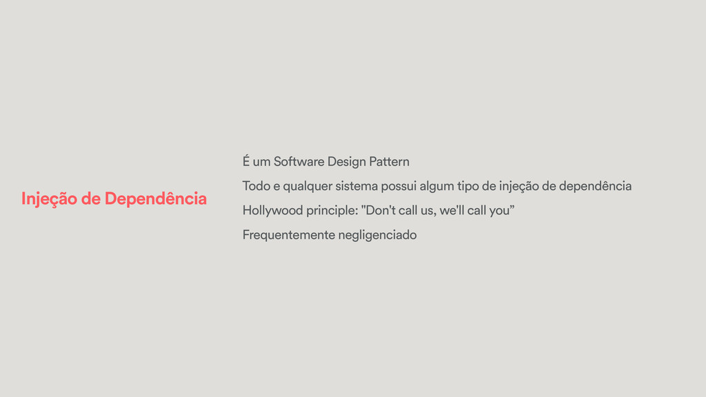 Injeção de Dependência É um Software Design Pat...