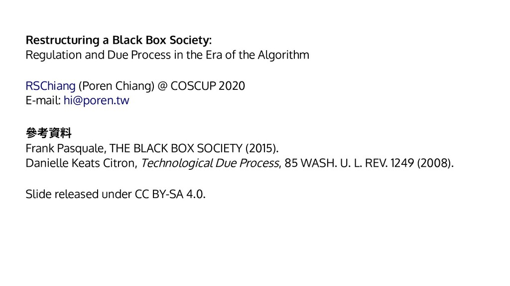 Restructuring a Black Box Society: Regulation a...