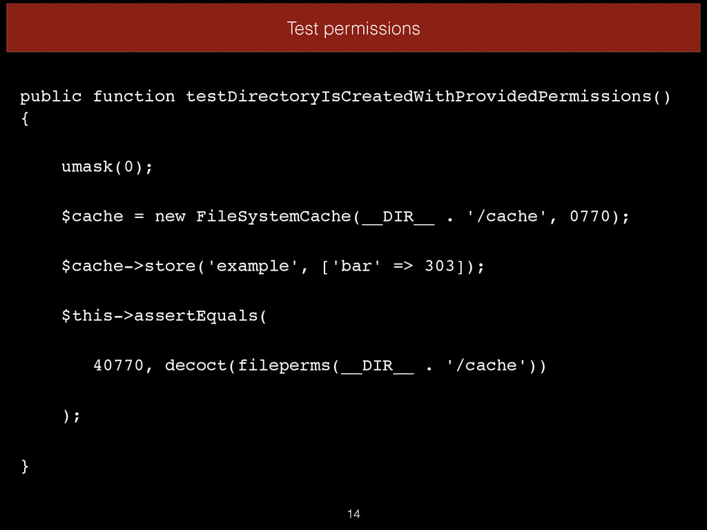 Test permissions 14 public function testDirecto...