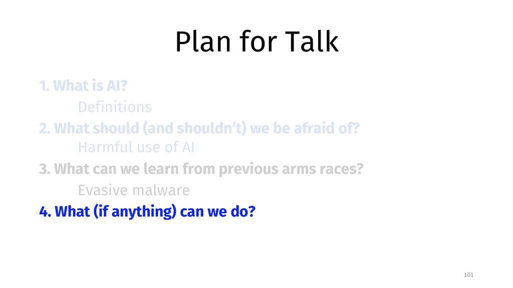 Plan for Talk 1. What is AI? Definitions 2. Wha...