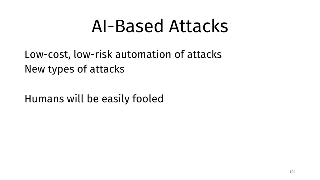 AI-Based Attacks Low-cost, low-risk automation ...
