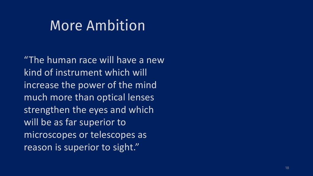 "More Ambition 18 ""The human race will have a ne..."