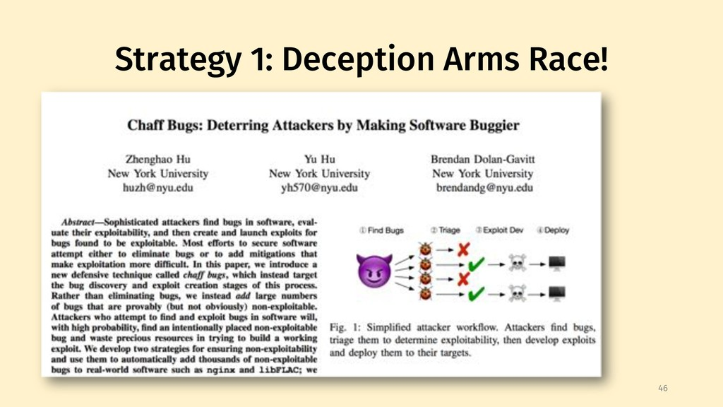 Strategy 1: Deception Arms Race! 46