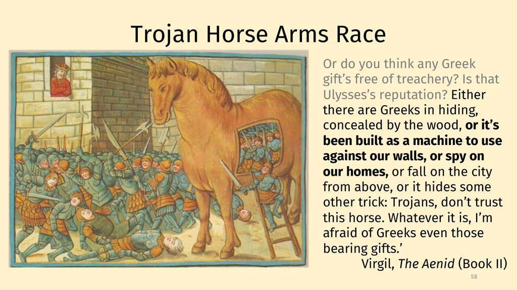 Trojan Horse Arms Race 58 Or do you think any G...