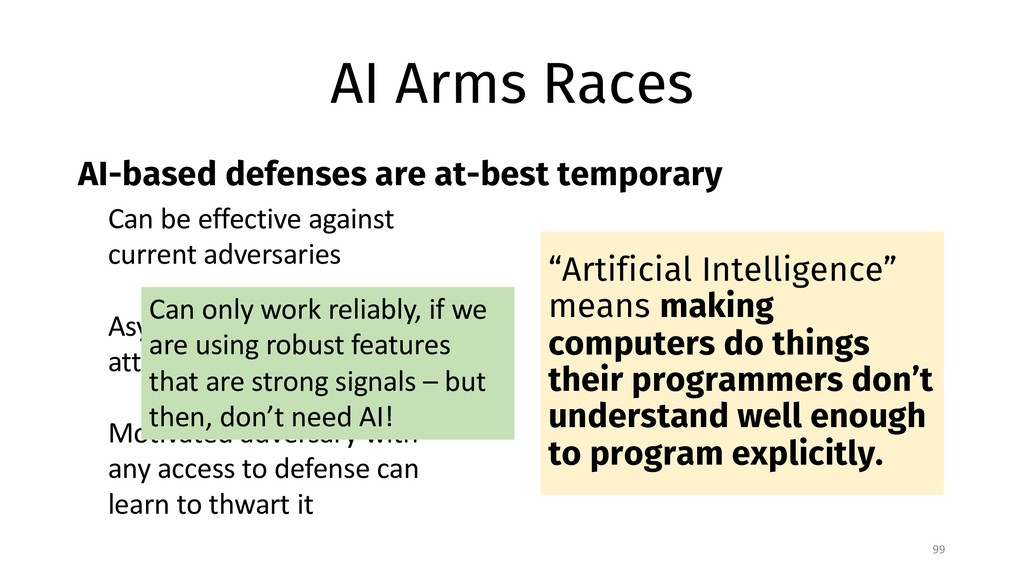 AI Arms Races AI-based defenses are at-best tem...
