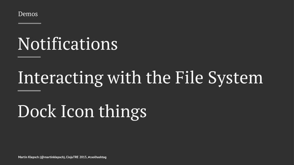 Demos Notifications Interacting with the File S...