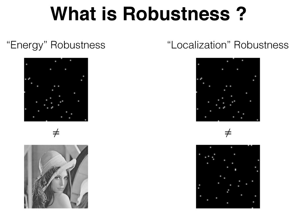 "What is Robustness ? ""Energy"" Robustness ""Local..."