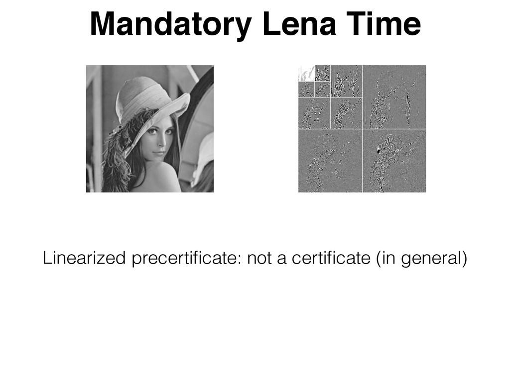 Mandatory Lena Time Linearized precertificate: n...