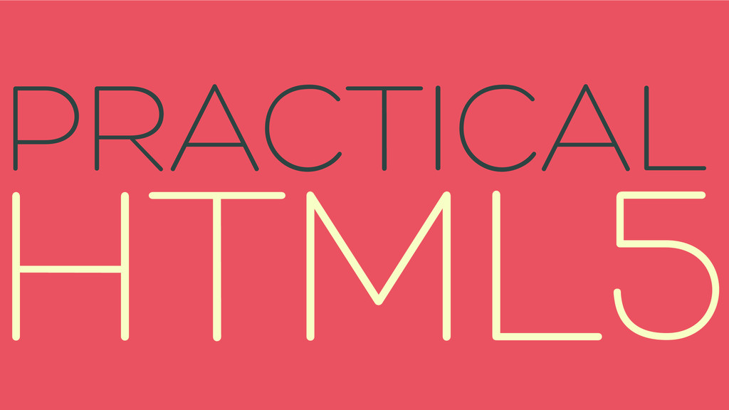 HTML5 PRACTICAL
