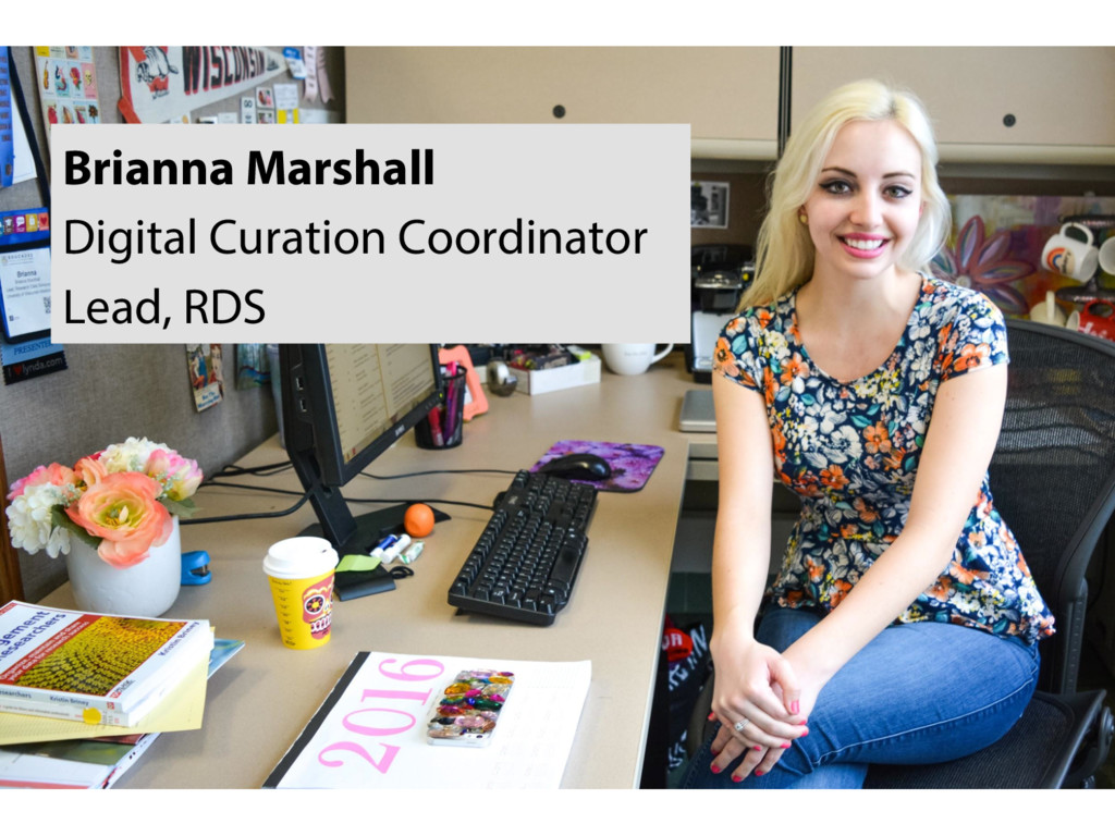 Brianna Marshall Digital Curation Coordinator L...