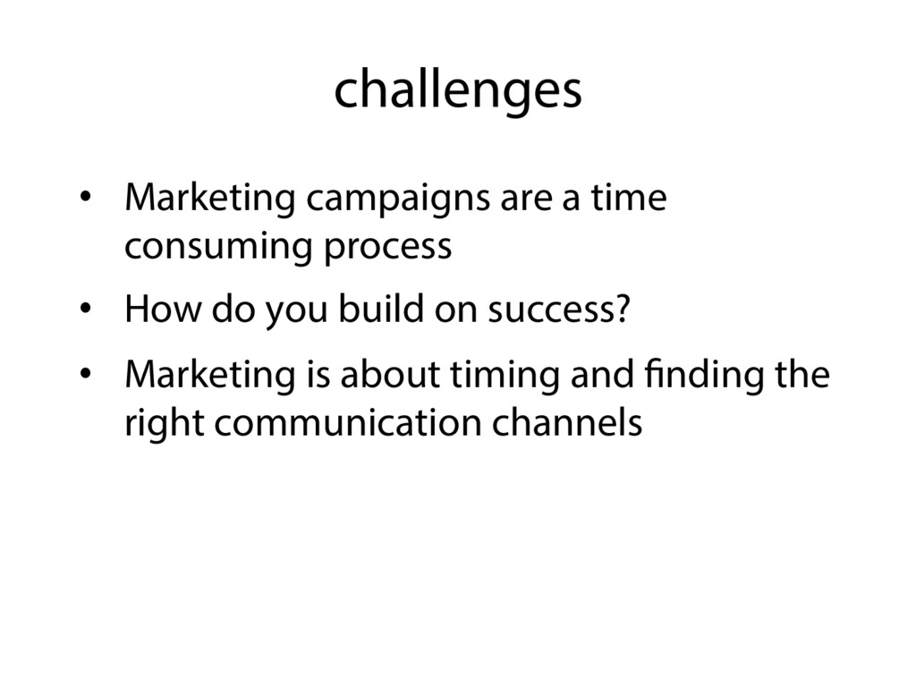 challenges •  Marketing campaigns are a time co...