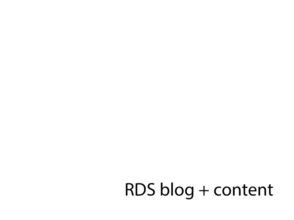 RDS blog + content