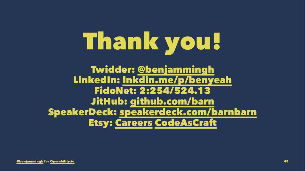Thank you! Twidder: @benjammingh LinkedIn: lnkd...
