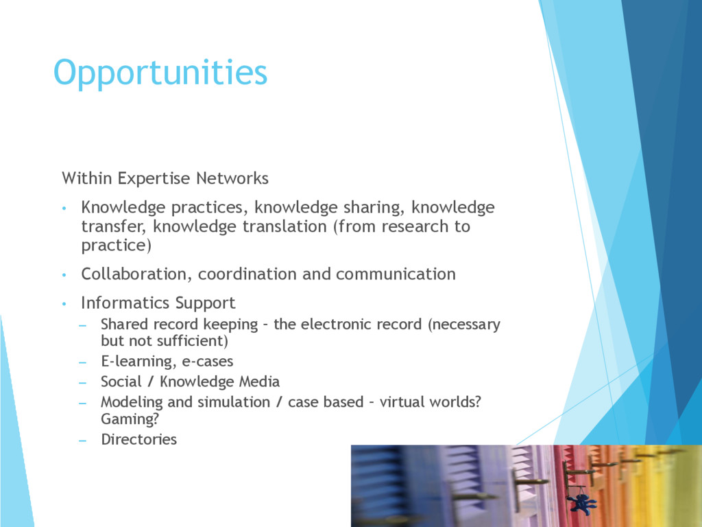 Within Expertise Networks • Knowledge practices...